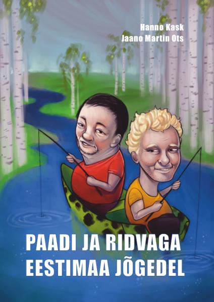 Paadi ja ridvaga Eestimaa jõgedel