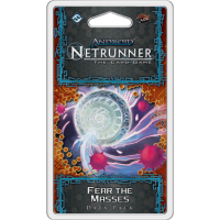 Fear the Masses (data pack) - Android: Netrunner